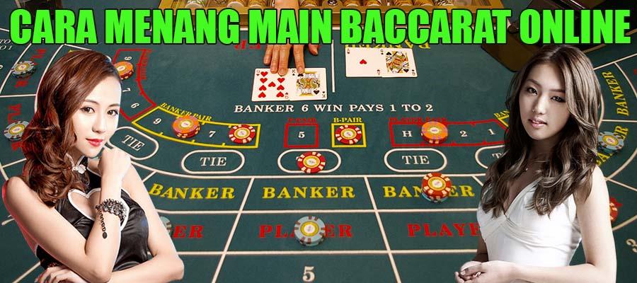 Menang Main Baccarat Online